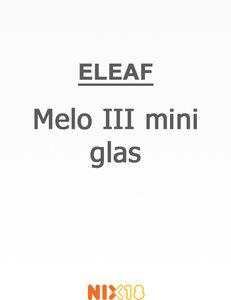 Eleaf Melo III mini Glas