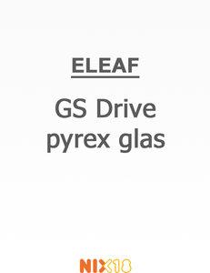 Eleaf GS Drive Pyrex Glas